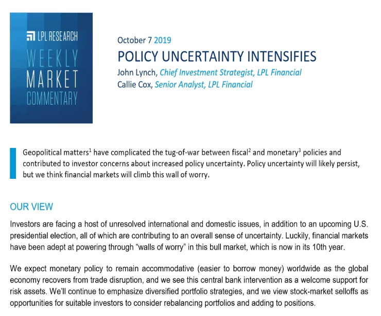 Policy Uncertainty Intensifies   Weekly Market Commentary   October 7, 2019